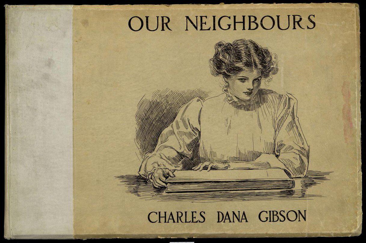 Our neighbours. Альбом рисунков Ч. Д. Гибсона. Gibson Ch.D. 1905 г.